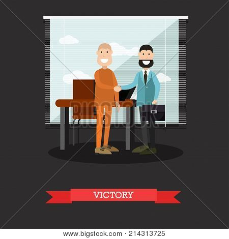 Vector illustration of happy lawyer or defence barrister and defendant celebrating victory in court case. Flat style design.