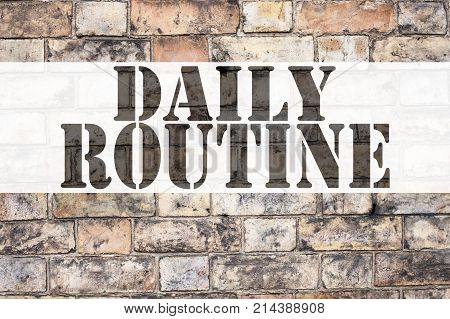 Conceptual Announcement Text Caption Inspiration Showing Daily Routine. Business Concept For Accurac
