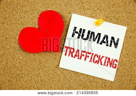 Conceptual Hand Writing Text Caption Inspiration Showing Human Trafficking Concept For Slavery Crime