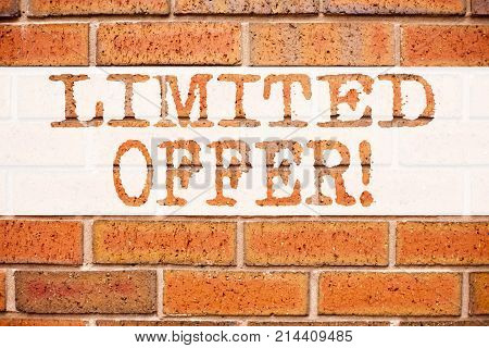 Conceptual Announcement Text Caption Inspiration Showing Limited Offer. Business Concept For Limited