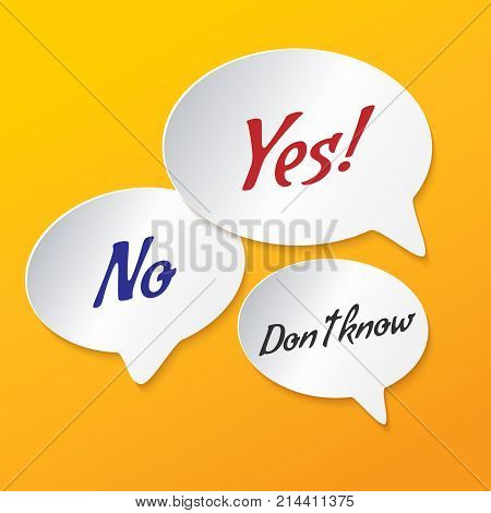 Vector illustration - Hand drawn speech bubble. Set with text - dont know, no, yes. white paper speech bubbles on orange background.