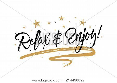 Relax enjoy card. Beautiful greeting banner poster calligraphy inscription black text word gold ribbon. Hand drawn design elements. Handwritten modern brush lettering white background isolated vector