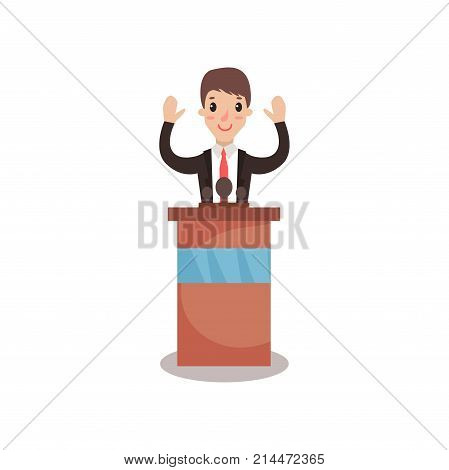 Politician man character standing behind rostrum with raising hands and giving a speech, public speaker, political debates vector Illustration isolated on a white background