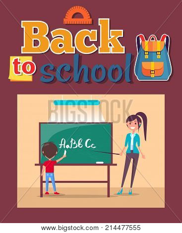 Back to school poster inscription with stationery elements. Language class in primary school, teacher stands with pointer, pupil writes ABC