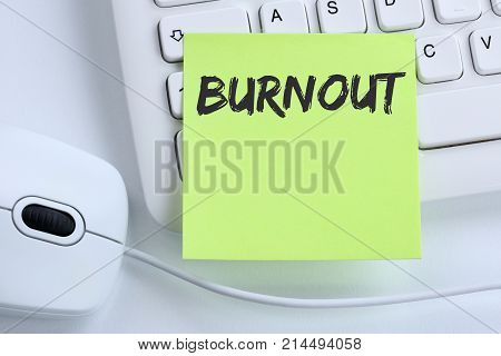 Burnout Ill Illness Stress Stressed At Work Business Concept Mouse