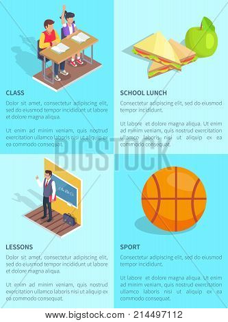 Set of posters with inscriptions devoted to school. Isolated vector illustration of interesting lesson, lunch meal and basketball ball on light blue