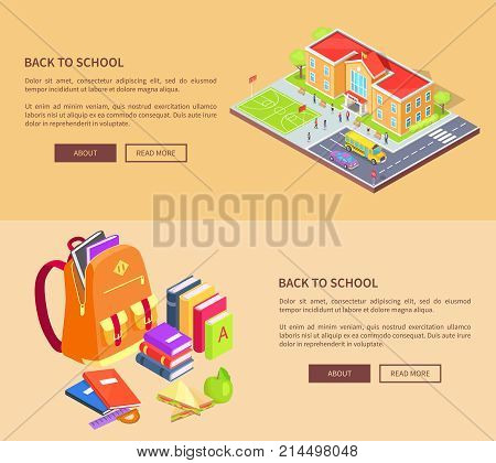 Back to school web posters with educational establishment area and backpack full of books and stationery supplies isolated 3d vector illustrations