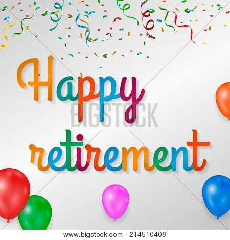 Happy retirement colorful with fireworks on white background.