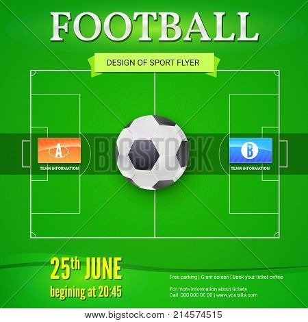 Football or soccer banner with text design. Template for game tournament. Football ball above green field, top view. Sport events design for posters, print design, creative arts. 3D illustration.