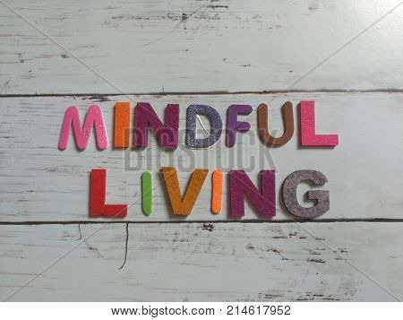Colorful Mindful Living word