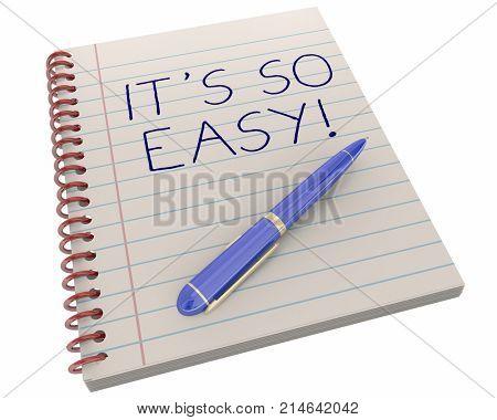 Its So Easy Simple Effortless Pen Notebook 3d Illustration