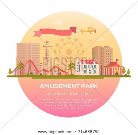 Amusement park - modern vector illustration in a round frame with place for text on urban background. Lovely cityscape with attractions, circus pavillion, houses, people, big wheel silhouette, plane
