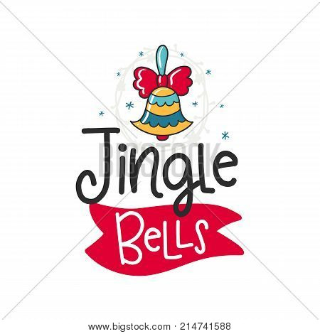 Vector Christmas poster with phrase, bell and decor elements. Typography card, color image. Jingle Bells. Design for t-shirt and prints.