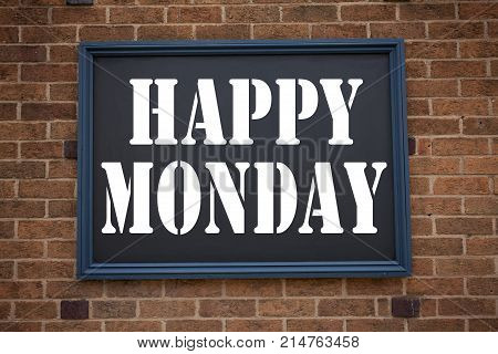 Conceptual Hand Writing Text Caption Inspiration Showing Announcement Happy Monday . Business Concep