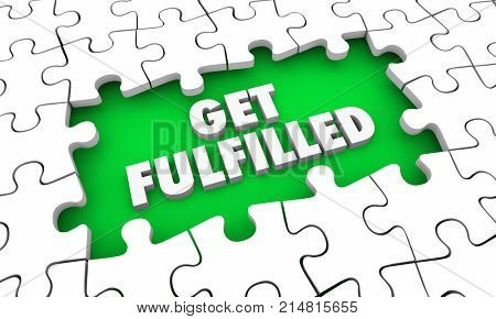 Get Fulfilled Puzzle Hole Complete Total Fulfillment 3d Illustration