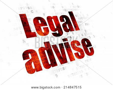 Law concept: Pixelated red text Legal Advise on Digital background poster