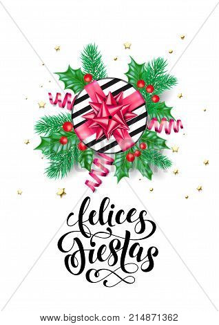 Felices Fiestas Spanish Happy Holidays Calligraphy Hand Drawn Text For Greeting Card Background Temp
