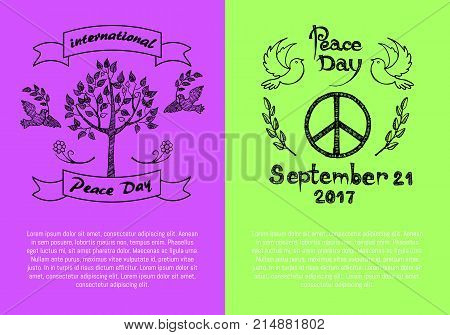 International Peace Day September 21 2017 words on two colorful posters. Vector illustrations contain trees, plants, dove birds, spikelets and hippie symbols