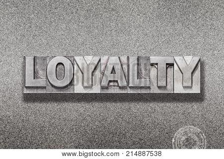 Loyalty Word On Metallic