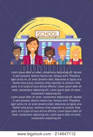 Teacher and multinational pupils on background of school building vector illustration poster with place for text, teachers and literacy day concept
