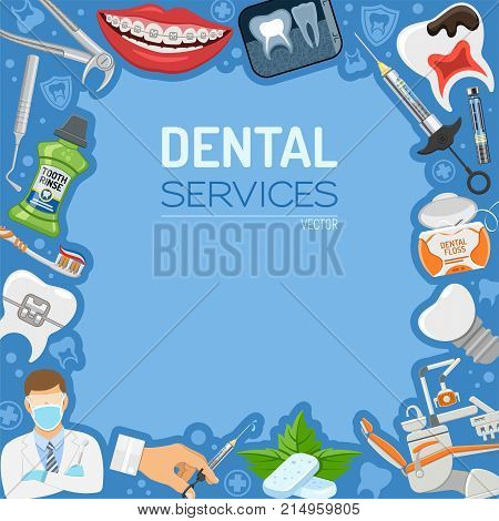 Dental Services Dentistry Hygiene banner and frame with flat icons dentist chair, braces, x-ray, cartridge syringe, implant, Dentist tools and tooth rinse. isolated vector illustration