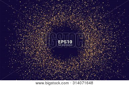 Golden Explosion. Gold Sparkles Vector. Banner In The Circle. Vector Illustration.