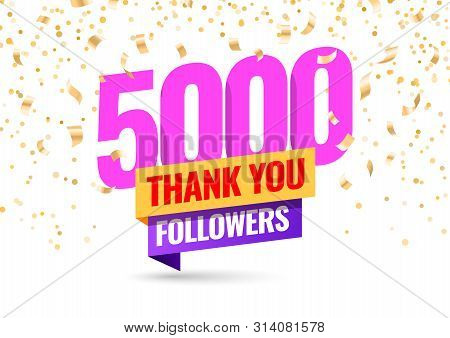 Celebrating The Events Of Five Thousand Subscribers. Thank You 5k Followers. Thanks Followers Poster