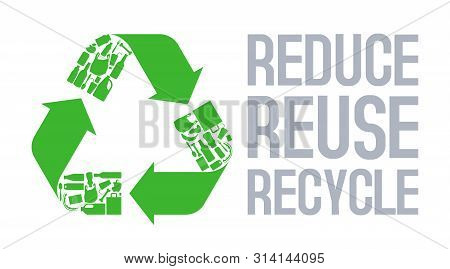Recycle Sign With Reduce Reuse Recycle Slogan Vector. Ecology Awareness Icon. Plastic, Organic, Meta