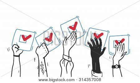 Vector Vote Illustration With Hands Up With Voting Bulletin Isolated On White Background. Hand Drawn