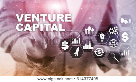 Venture Capital On Virtual Screen. Business, Technology, Internet And Network Concept. Abstract Back