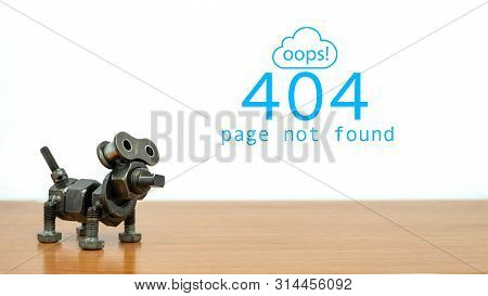 404 Error Page Not Found. Dog Robot Iron Nut On White Background. Text Message Oop! 404 Page Not Fou