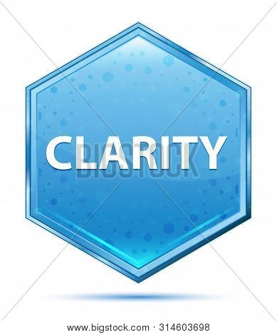 Clarity Isolated On Crystal Blue Hexagon Button