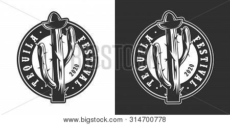 Vintage Mexican Tequila Festival Round Logo With Bung In Shape Of Sombrero Hat On Cactus In Monochro