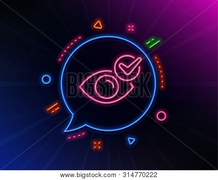Check Eye Line Icon. Neon Laser Lights. Oculist Clinic Sign. Optometry Vision Symbol. Glow Laser Spe