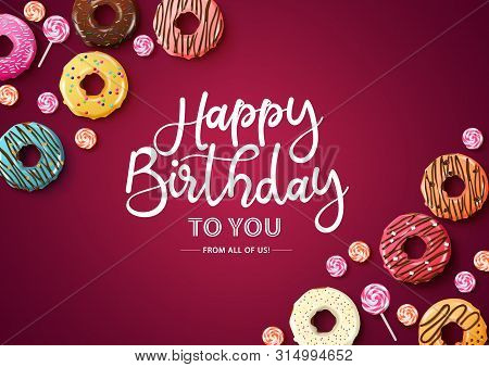 Happy Birthday Vector Typography With Donuts. Happy Birthday Text With Empty Space For Message And C