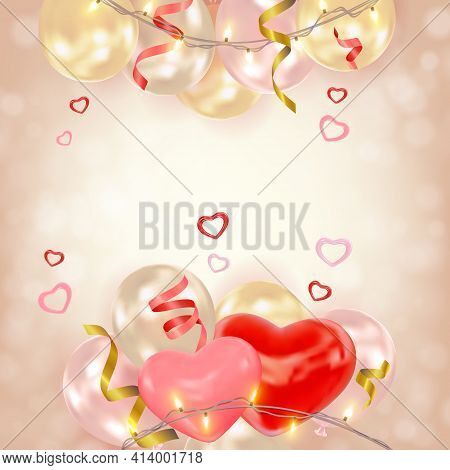 Romantic Background With Hearts, Air Balloons, Shining Garlands, Tinsel. Cute Composition With Space