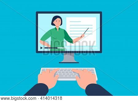A Man Is Watching A Video On The Computer. Watching A Course, Webinar, Tutorials Online. Vector Flat