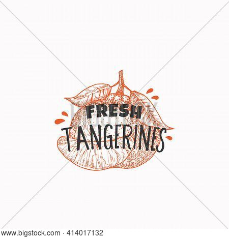 Juicy Fresh Tangerines Badge, Label Or Logo Template. Hand Drawn Fruit Sketch With Playful Typograph