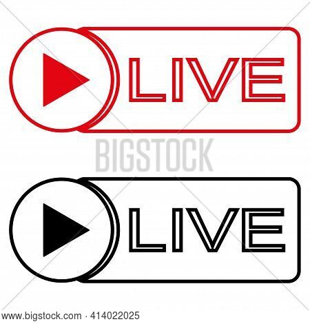 Live Broadcast Icon. Live Video Streaming. Red Symbols And Buttons For Live Broadcast, Online Broadc