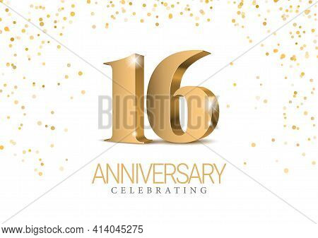 Anniversary 16. Gold 3d Numbers. Celebrating 16th Anniversary Event Party.