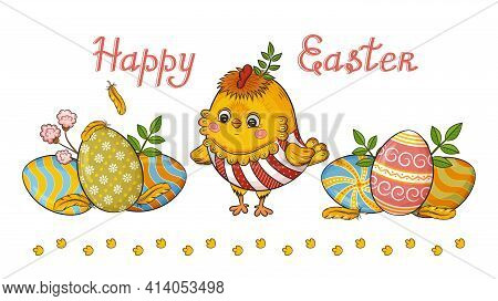 Easter Holiday. Funny Yellow Chick And Colored Eggs With Ornament.  Cute Newborn Cartoon Little Roos