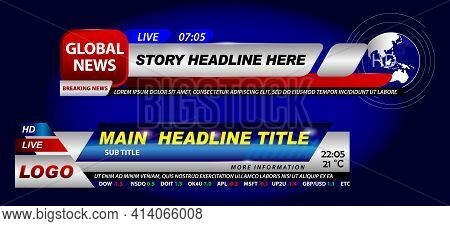 Set Of Breaking News Template Tv Or Banner Template Hot News For Broadcasting Or Live Report Streami
