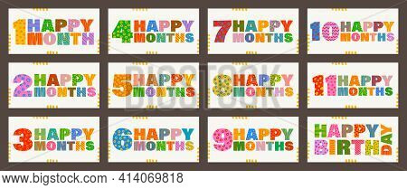 Happy First Month, 1, 2, 3, 4, 5, 6, 7, 8, 9, 10, 11. Handwritten Greeting Lettering. Happy Birthday