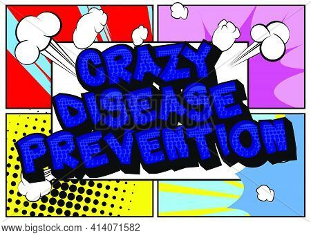 Crazy Disease Prevention - Comic Book Style Text. Infection Prevention Related Words, Quote On Color