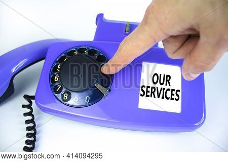 Our Services Symbol. Old Blue Rotary Dial Telephone. Words 'our Services'. Beautiful White Backgroun