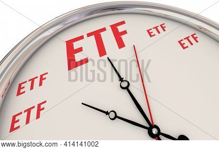 ETF Exchange Traded Funds Invest Time to Trade Clock 3d Illustration