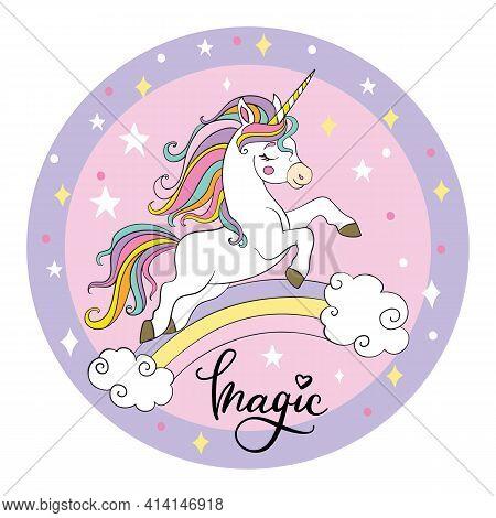 Cute Cartoon Unicorn Running On The Rainbow. Vector Illustration Circle Shape On Pink Background. Fo