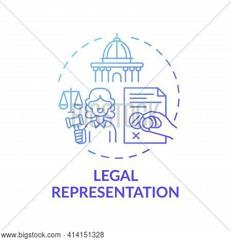 Legal Representation Concept Icon. Legal Services Categories. Represents People In Judicial And Admi