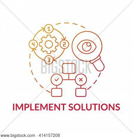 Implement Solutions Red Gradient Concept Icon. Execution Of Decision. Effective Process Organization