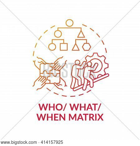 Who, What, When Matrix Red Gradient Concept Icon. Strategy For Decision Making. Evaluate Solution. P